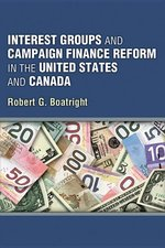 INTEREST GROUPS & CAMPAIGN FINANCE