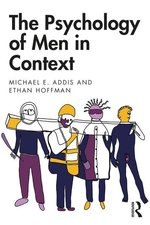 PSYCHOLOGY OF MEN IN CONTEXT