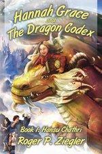 HANNAH GRACE AND THE DRAGON CODEX: BOOK 1 HANSU CHATHRI