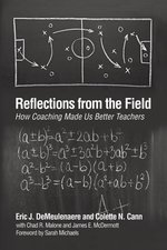 REFLECTIONS FROM THE FIELD: HOW COACHING MADE US BETTER TEACHERS