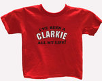 T-SHIRT LITTLE TEE I'VE BEEN A CLARKIE ALL MY LIFE