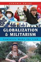 GLOBALIZATION & MILITARIAM: FEMINISTS MAKE THE LINK
