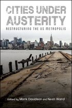 CITIES UNDER AUSTERITY: RESTRUCTURING OF THE US METROPOLIS