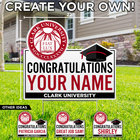 LAWN SIGN SEAL CAP CONGRATULATIONS YOUR NAME CLARK UNIVERSITY